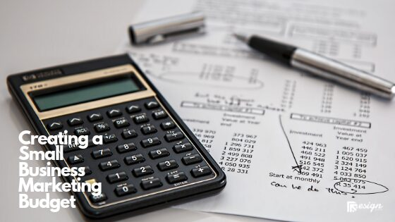 Creating a Small Business Marketing Budget