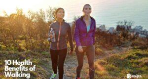 10 Health Benefits of Walking