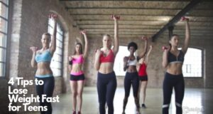 4 Tips to Lose Weight Fast for Teens