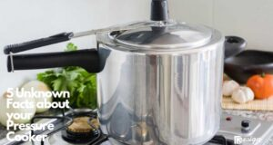 5 Unknown Facts about your Pressure Cooker