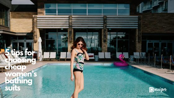 5 tips for choosing cheap women's bathing suits