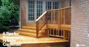 6 Tips for Homeowners from Carpenter