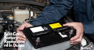 Best Car Battery Replacement In Dubai