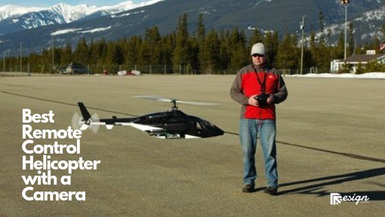Best Remote Control Helicopter with a Camera