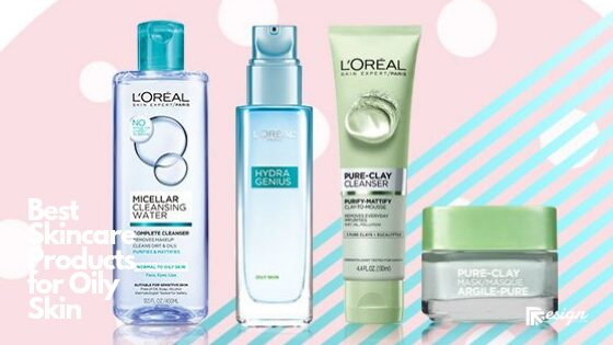 Best Skincare Products for Oily Skin