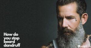 How do you stop beard dandruff