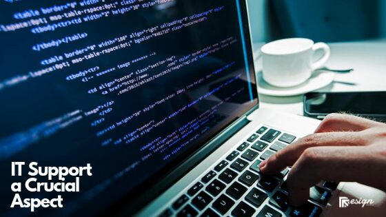 5 Reasons Why IT Support a Crucial Aspect