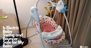 Is Electric Baby Swing and Bouncer Safe for My Baby