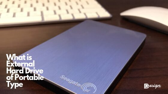 What is External Hard Drive of Portable Type