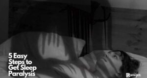 5 Easy Steps to Get Sleep Paralysis