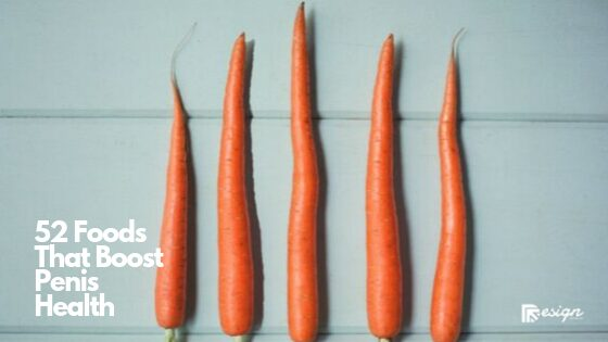 52 Foods That Boost Penis Health