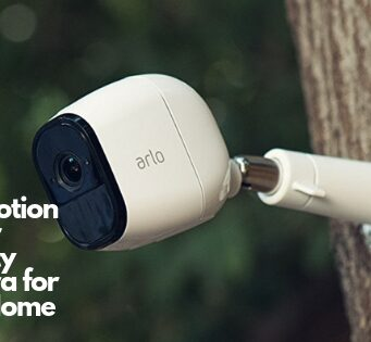 Best Motion Sensor Security Camera for Your Home