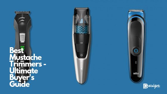 Best Mustache Trimmers - Ultimate Buyer's Guide