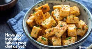 Have you included tofu in your diet as yet_