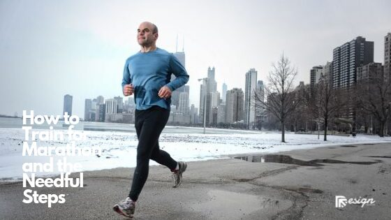 How to Train for Marathon and the Needful Steps
