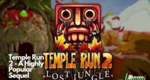Temple Run 2 - A Highly Popular Sequel