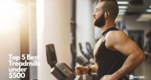 Top 5 Best Treadmills under $500