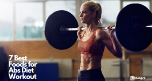 7 Best Foods for Abs Diet Workout