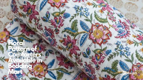 Floral Pattern of Comforters Available in Bedding Mart