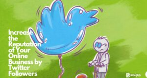 Increase the Reputation of Your Online Business by Twitter Followers