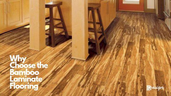 Why Choose the Bamboo Laminate Flooring